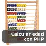 Calcular edad con PHP