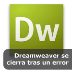 Dreamweaver se cierra tras un error